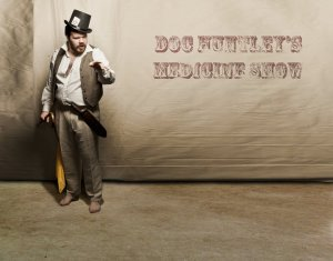 Andrew William Huntley II - Doc Huntley's Medicine Show